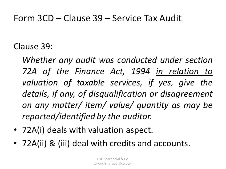 Form 3CD – Clause 39 – Service Tax Audit C.R.Sharedalal & Co.