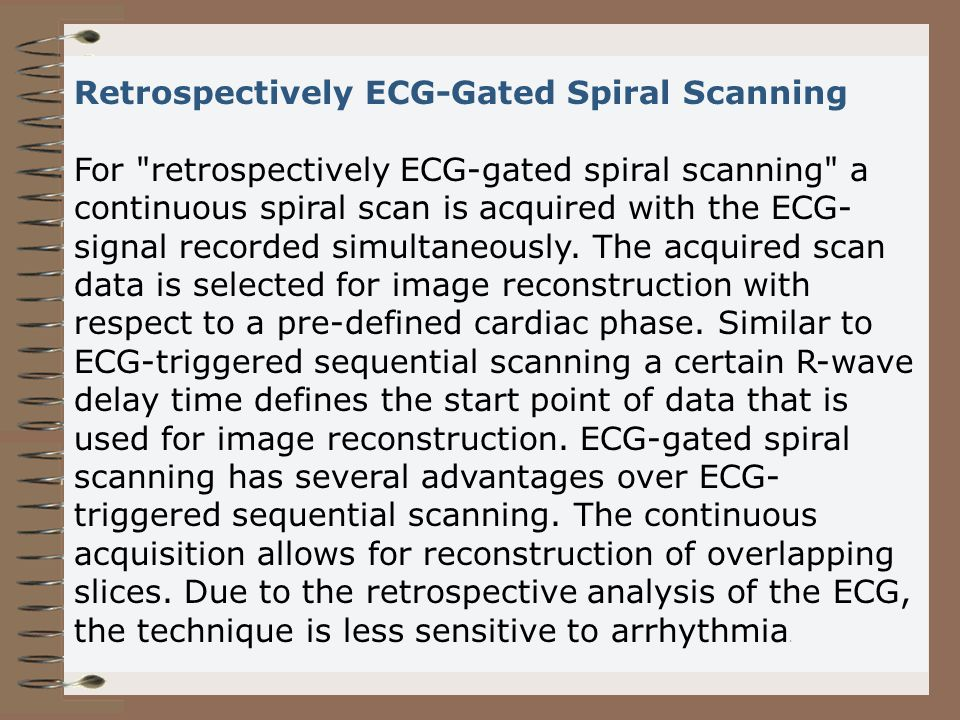 Retrospectively ECG-Gated Spiral Scanning For
