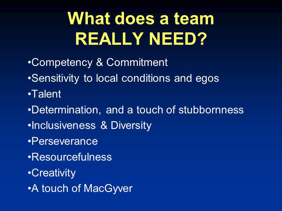 What does a team REALLY NEED.
