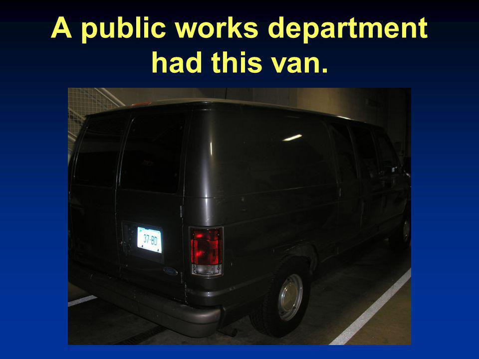 A public works department had this van.
