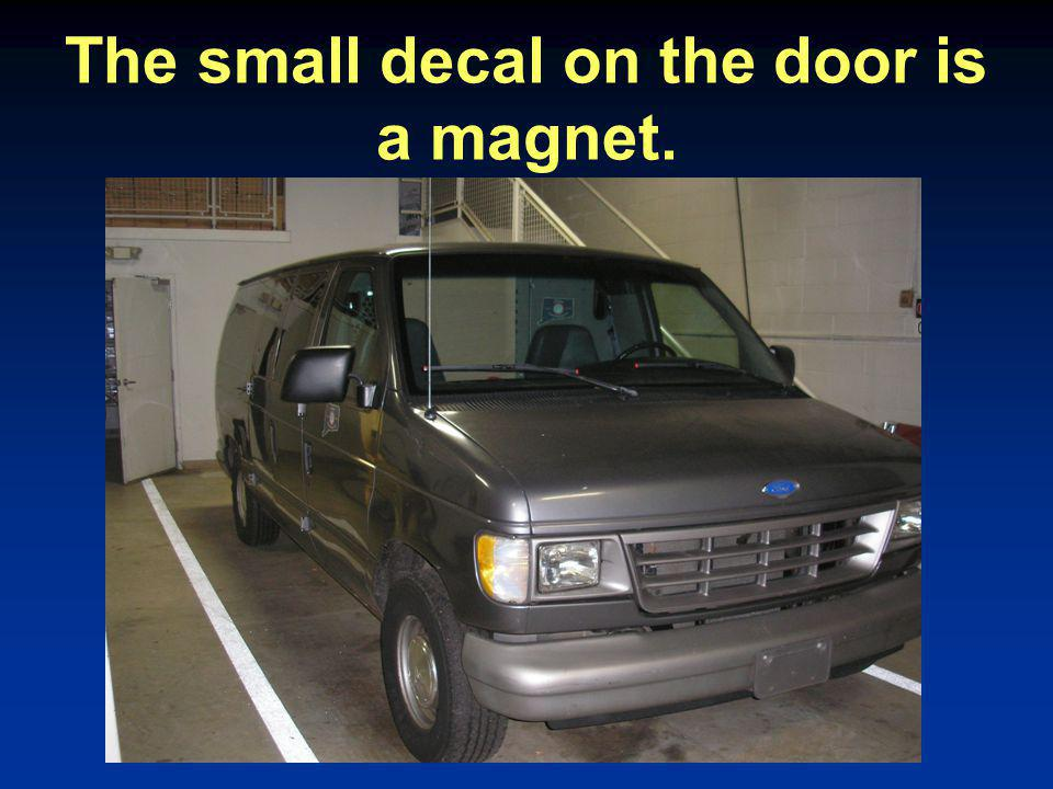 The small decal on the door is a magnet.