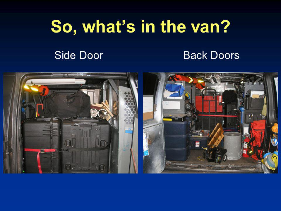So, what's in the van Side DoorBack Doors