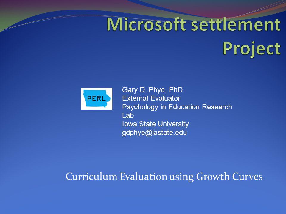 Curriculum Evaluation using Growth Curves Gary D.