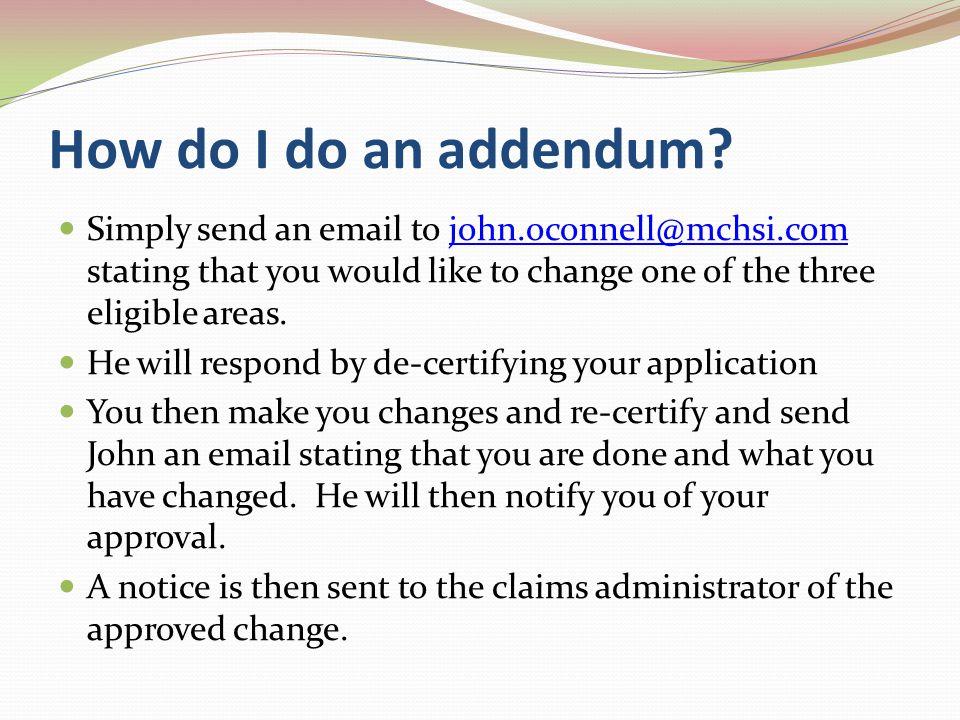 How do I do an addendum.