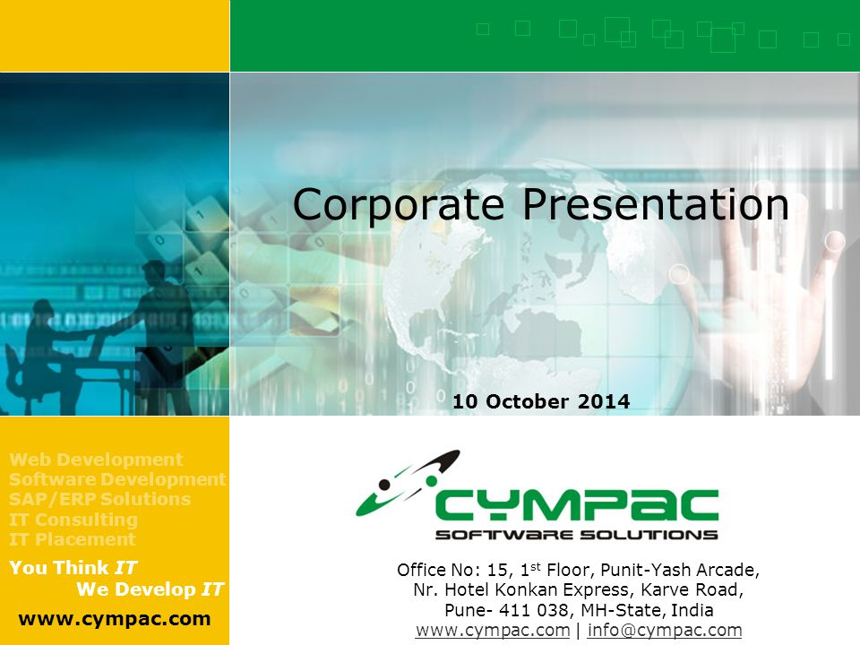 10 October 2014   www.cympac.com 2 Index 1 2 3 4 5 6 Overview Vision & Mission Services Technologies Our Performance Our Strength Contract Staffing at Cympac Future Planning & IT Infrastructure Clientele Our Value Proposition 7 8 9 10