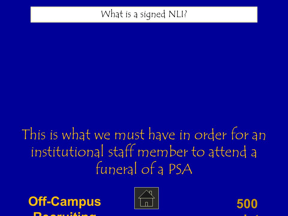 400 points What is the National Letter of Intent.