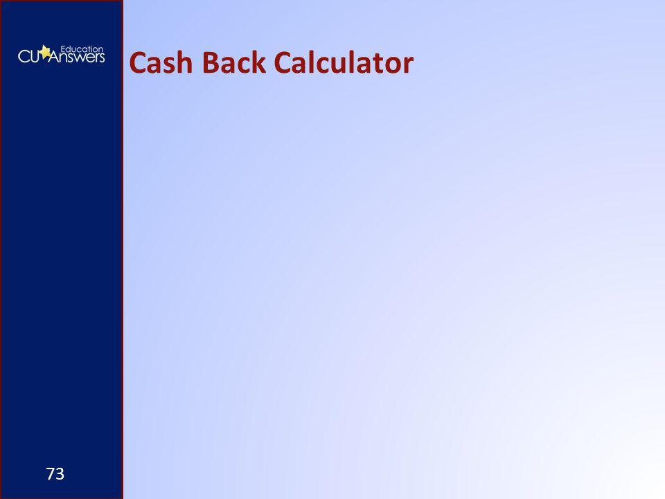 Cash Back Calculator 73