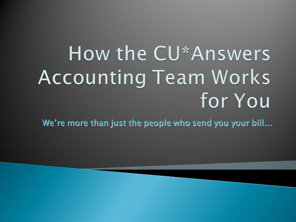  Every department at CU*Answers is a client service department...