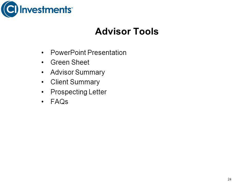 24 Advisor Tools PowerPoint Presentation Green Sheet Advisor Summary Client Summary Prospecting Letter FAQs
