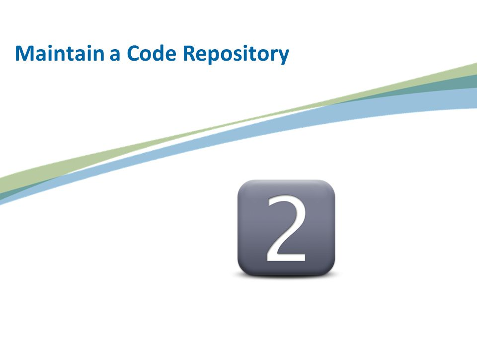 Maintain a Code Repository