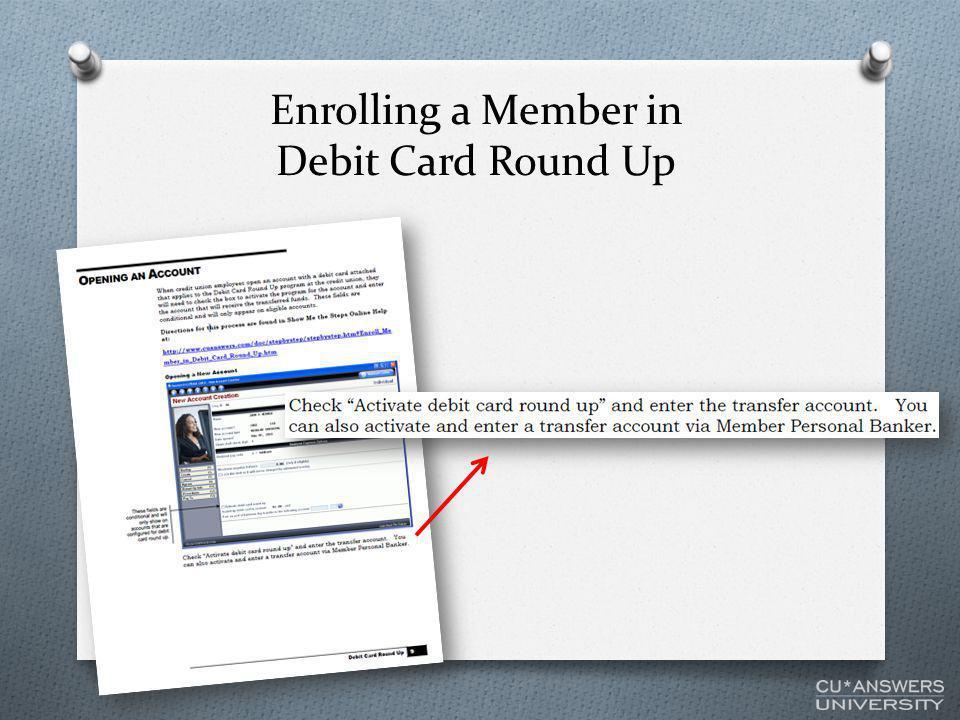 Enrolling a Member in Debit Card Round Up