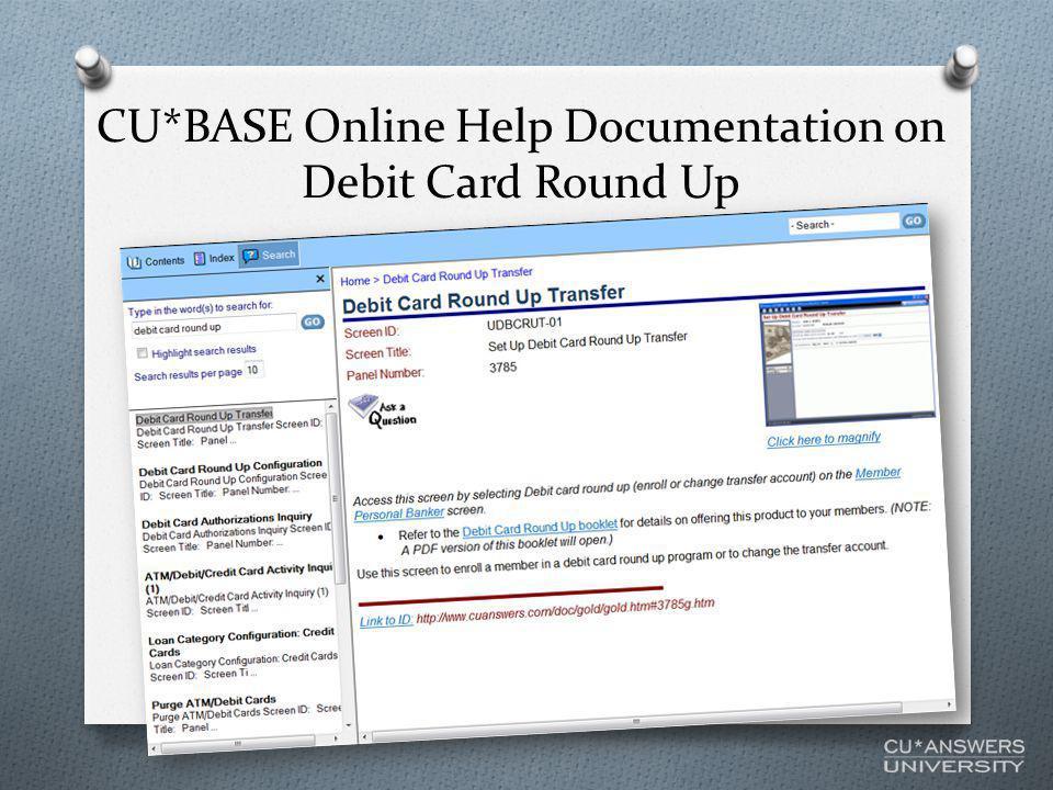 CU*BASE Online Help Documentation on Debit Card Round Up
