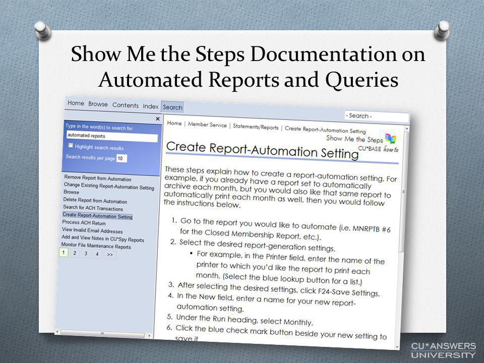Show Me the Steps Documentation on Automated Reports and Queries