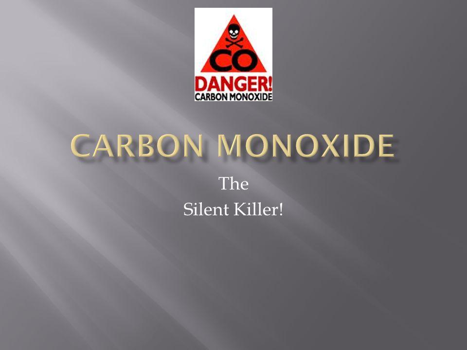 The Silent Killer!