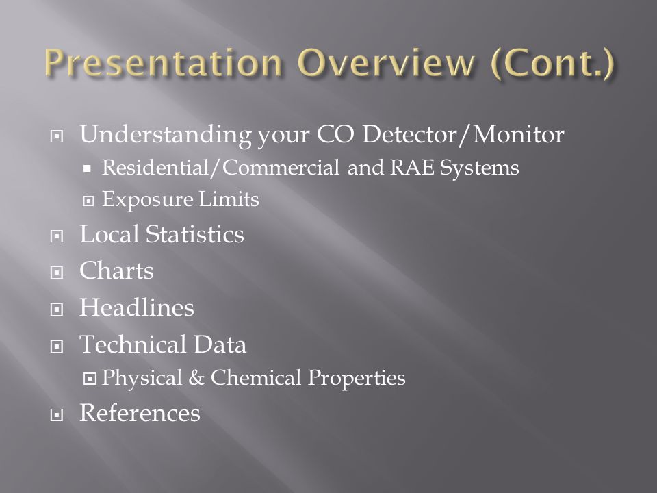  Understanding your CO Detector/Monitor  Residential/Commercial and RAE Systems  Exposure Limits  Local Statistics  Charts  Headlines  Technica