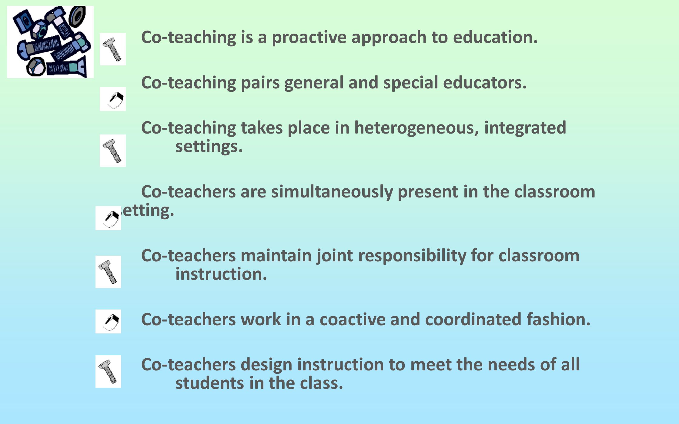 Co-teaching is a proactive approach to education. Co-teaching pairs general and special educators. Co-teaching takes place in heterogeneous, integrate