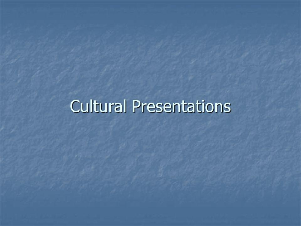 Cultural Presentations
