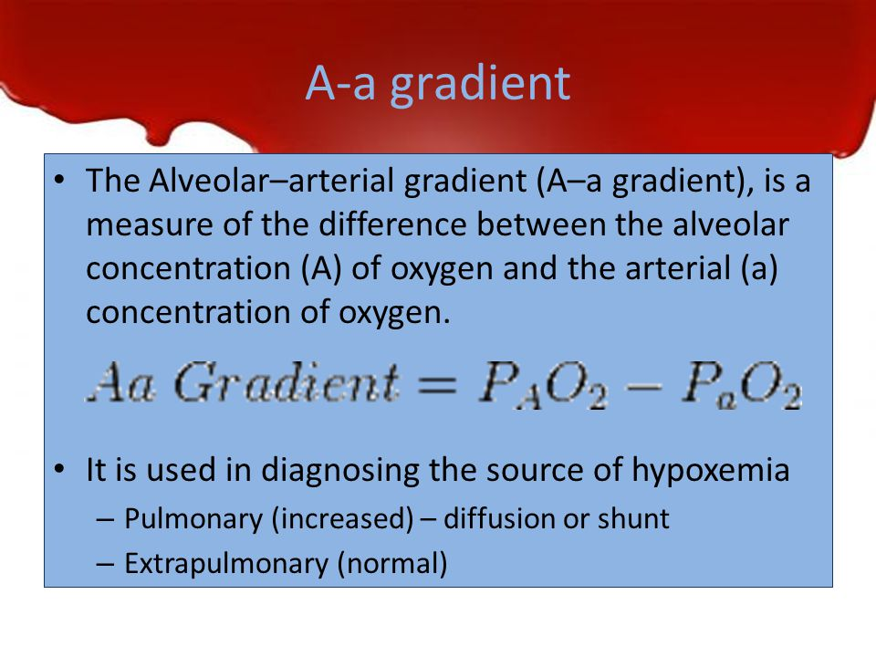 A-a gradient The Alveolar–arterial gradient (A–a gradient), is a measure of the difference between the alveolar concentration (A) of oxygen and the ar