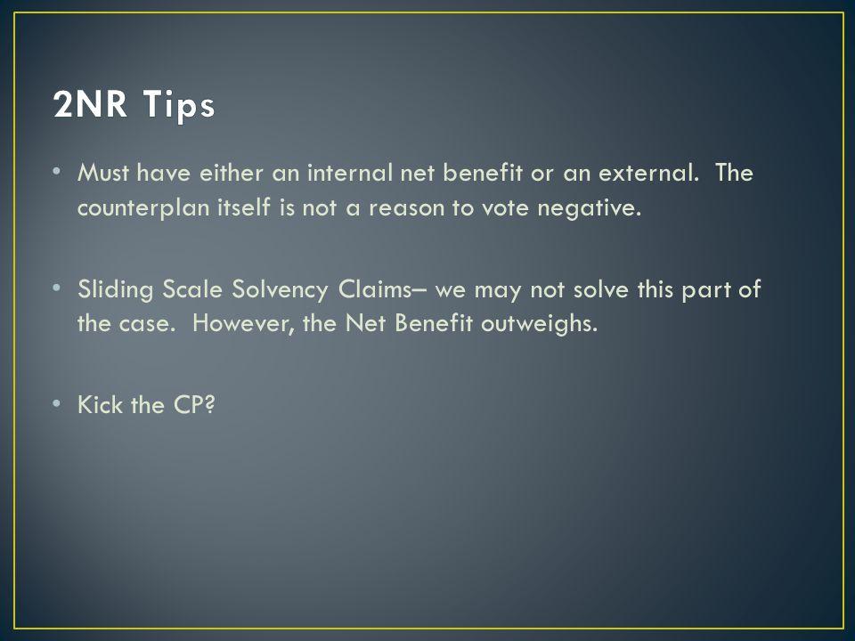 Must have either an internal net benefit or an external.