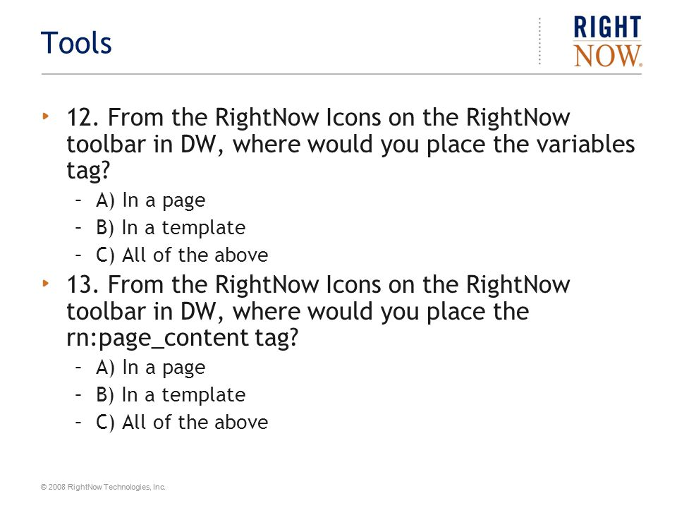 © 2008 RightNow Technologies, Inc.Answers 11.