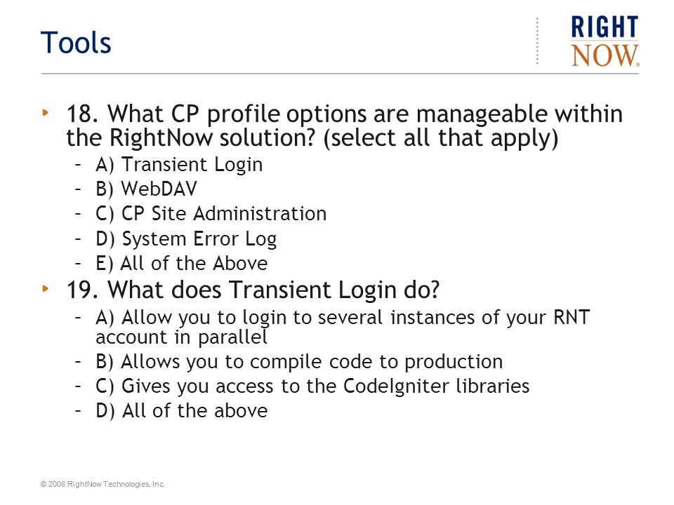 © 2008 RightNow Technologies, Inc.Tools 20. What does the Deployment Manager do.