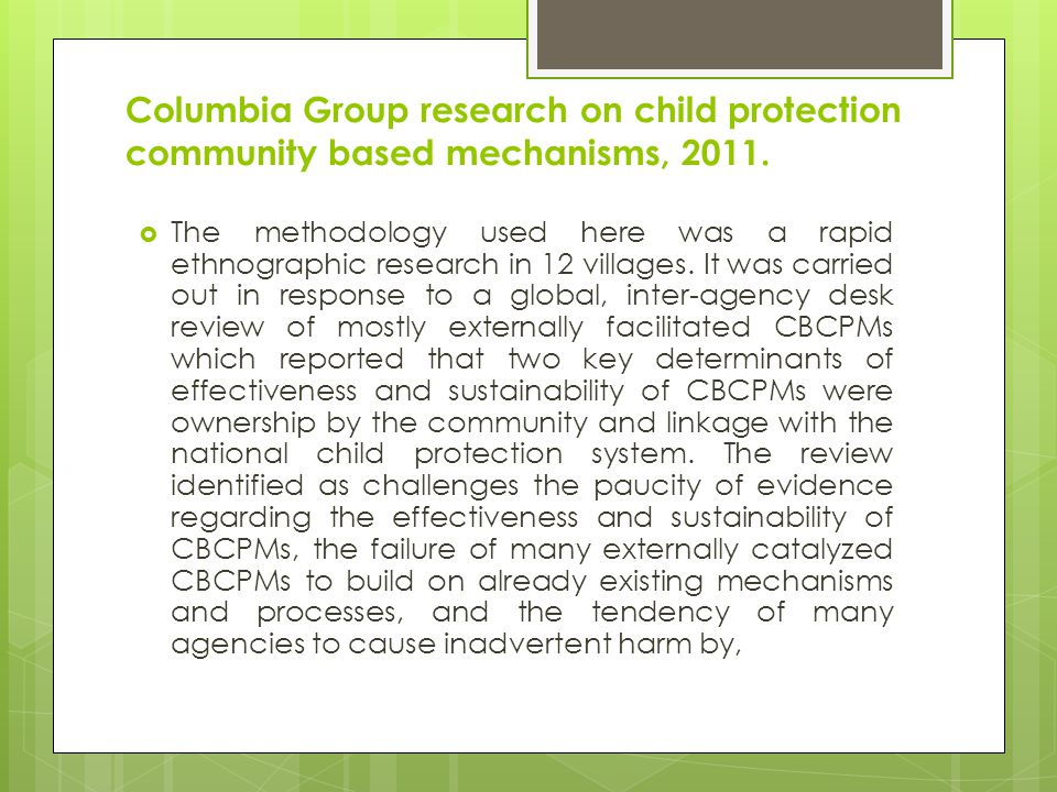 Columbia Group research on child protection community based mechanisms, 2011.