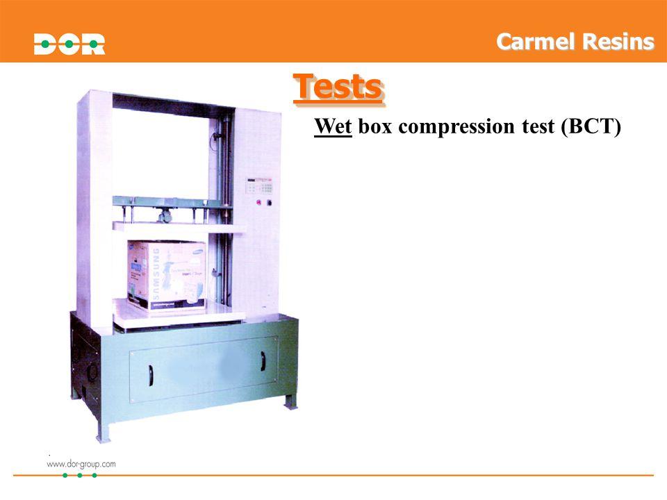 Wet box compression test (BCT) TestsTests Carmel Resins