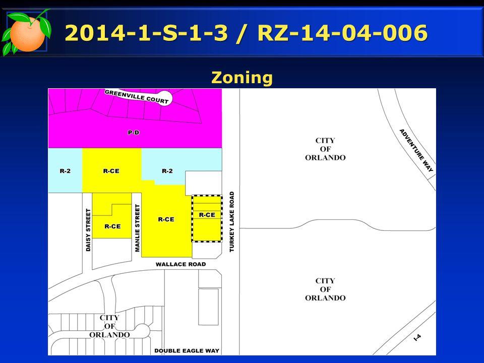 2014-1-S-1-3 / RZ-14-04-006 Zoning