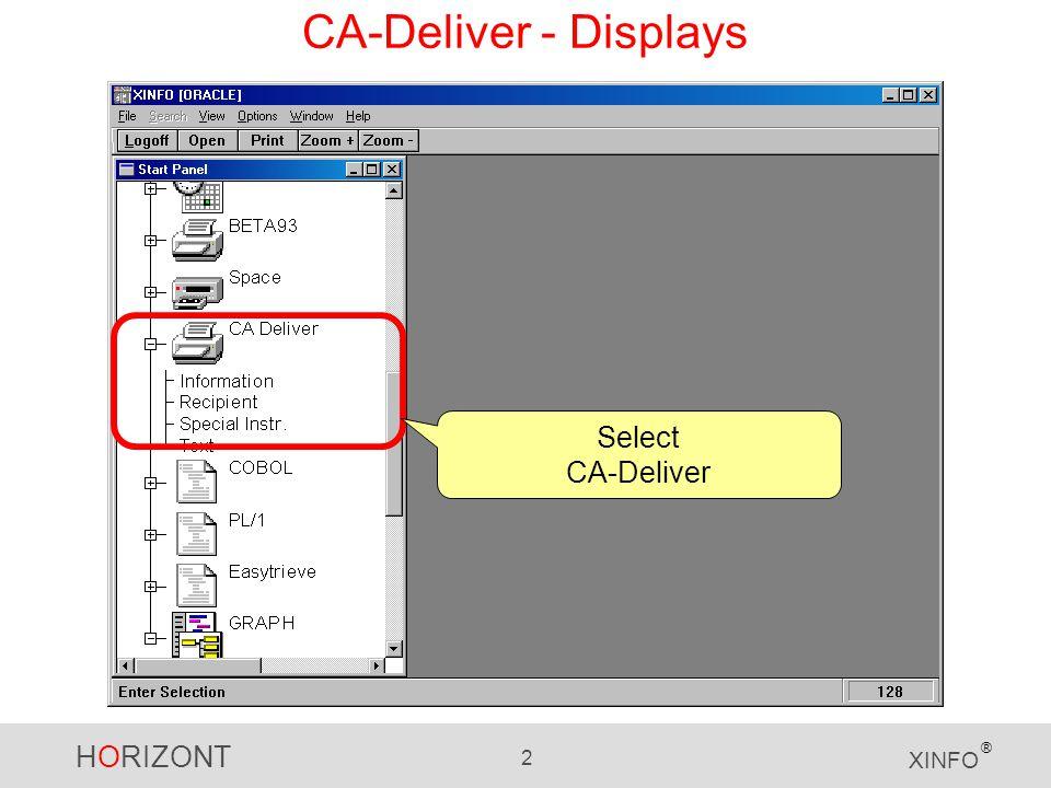 HORIZONT 2 XINFO ® CA-Deliver - Displays Select CA-Deliver