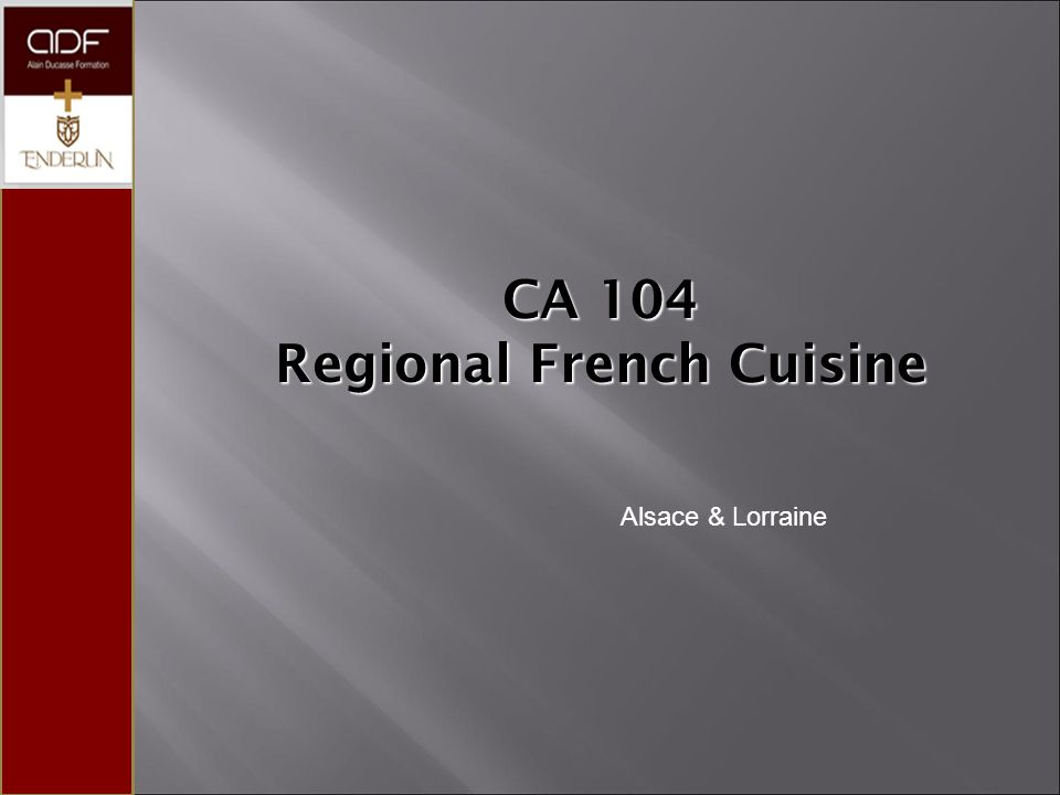 CA 104 Regional French Cuisine Alsace & Lorraine