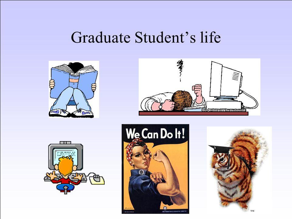 Graduate Student's life