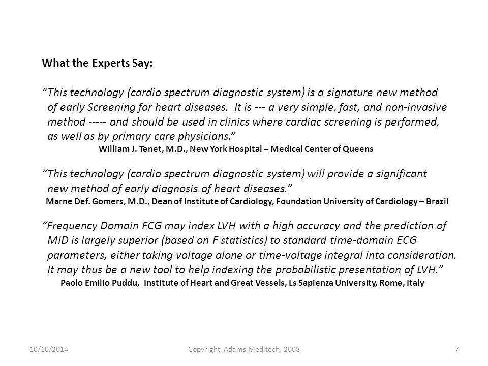 10/10/2014Copyright, Adams Meditech, 200818 CS-100 Display and Print-out A.