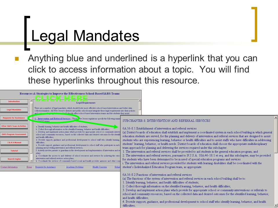 Legal Mandates Anything blue and underlined is a hyperlink that you can click to access information about a topic.