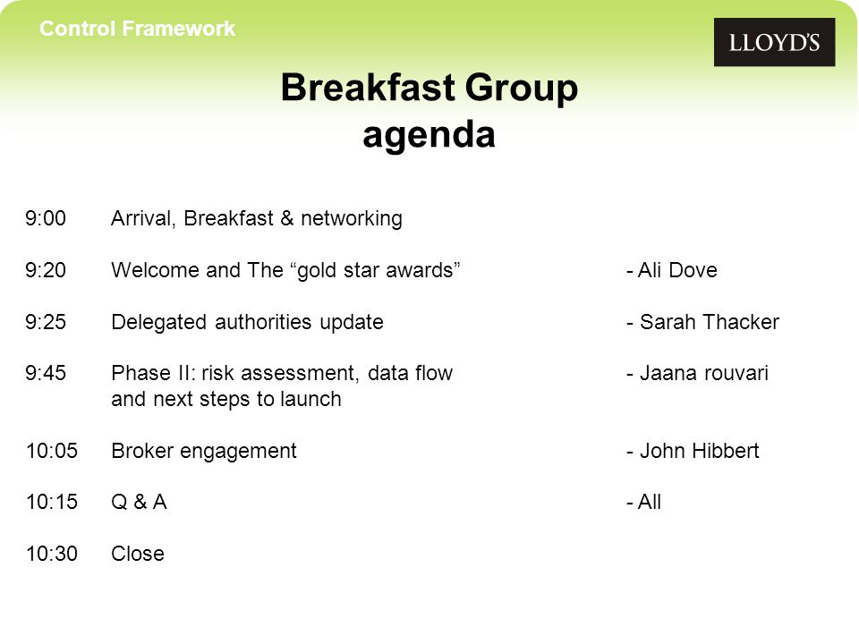 Control Framework Future meetings From July..