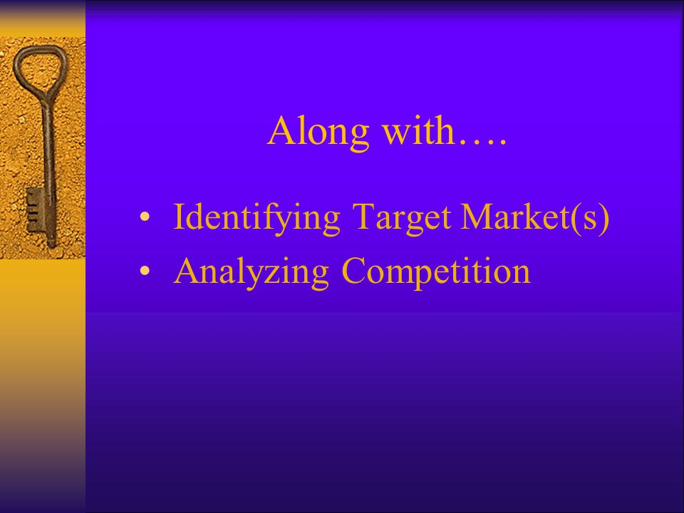 Let's Start with Target Markets Sufficiently Large Reachable Willing and Able to Buy
