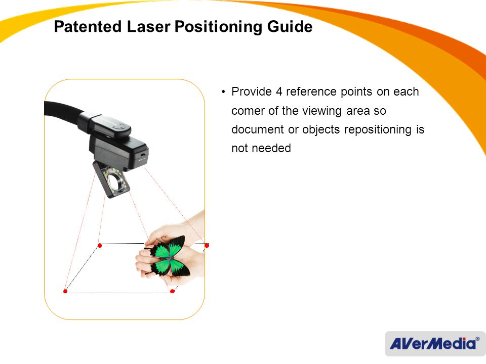 Patented Laser Positioning Guide Provide 4 reference points on each comer of the viewing area so document or objects repositioning is not needed