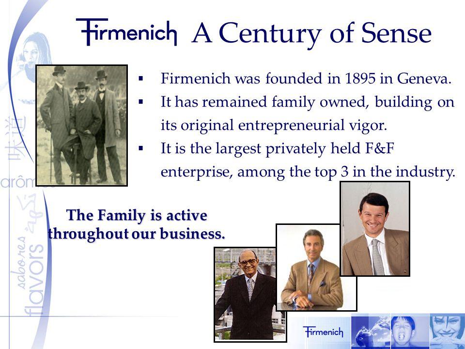 A Century of Sense  Firmenich was founded in 1895 in Geneva.