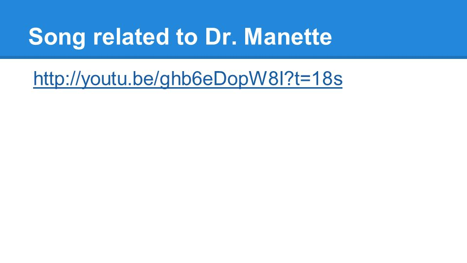 Song related to Dr. Manette http://youtu.be/ghb6eDopW8I t=18s