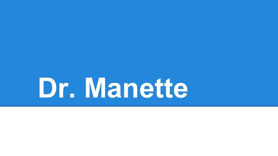Dr. Manette