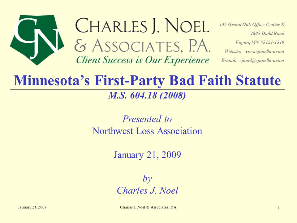 January 21, 2009Charles J. Noel & Associates, P.A.22 Questions? Thank You!