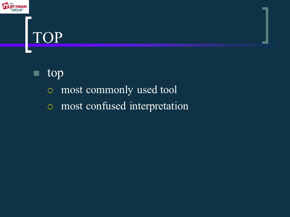 TOP top  most commonly used tool  most confused interpretation