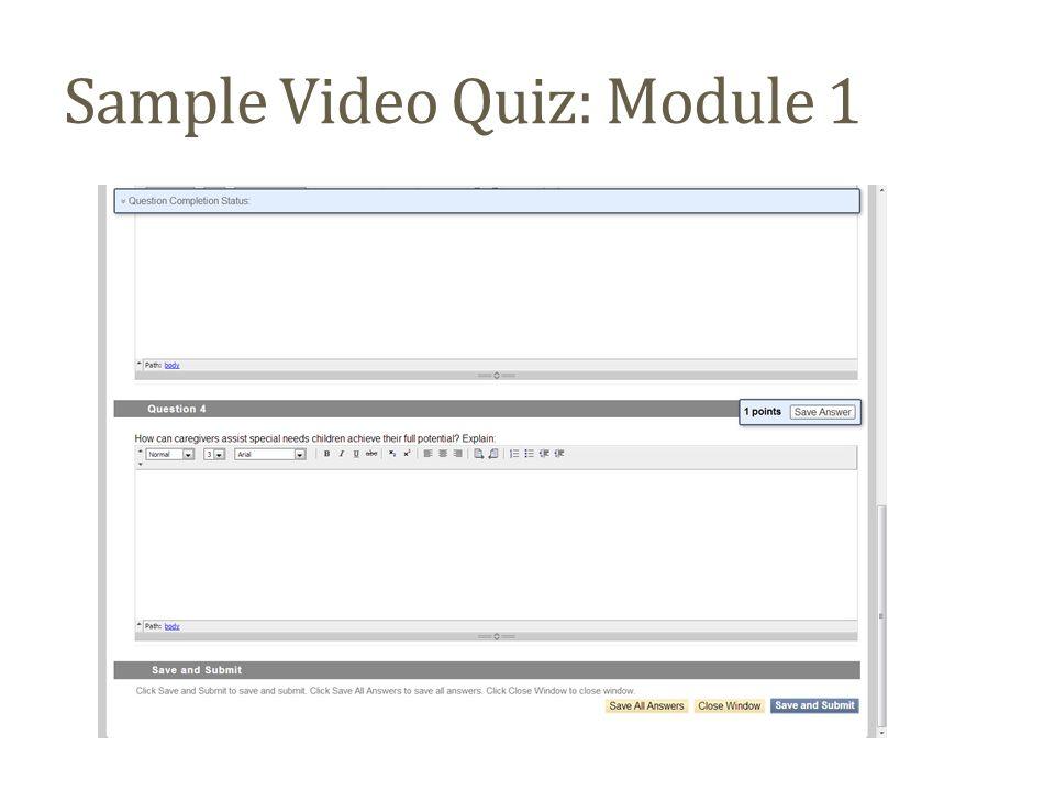 Sample Video Quiz: Module 1