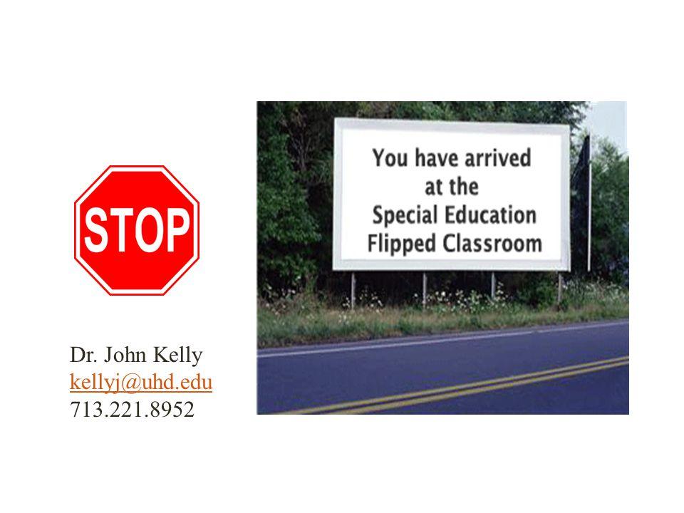 Dr. John Kelly kellyj@uhd.edu 713.221.8952