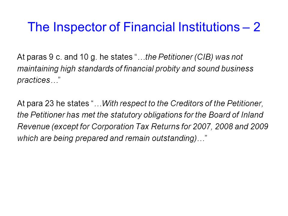 The Inspector of Financial Institutions – 2 At paras 9 c.