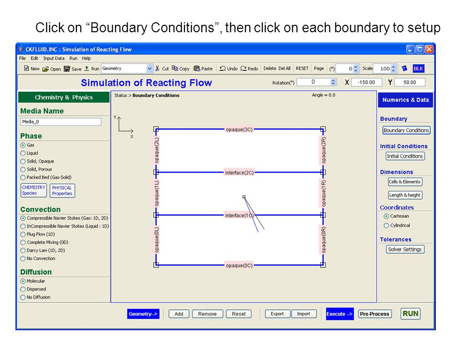 Click on Boundary Conditions , then click on each boundary to setup