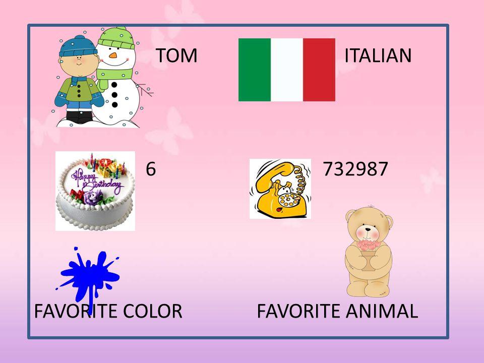 TOM ITALIAN 6 732987 FAVORITE COLOR FAVORITE ANIMAL