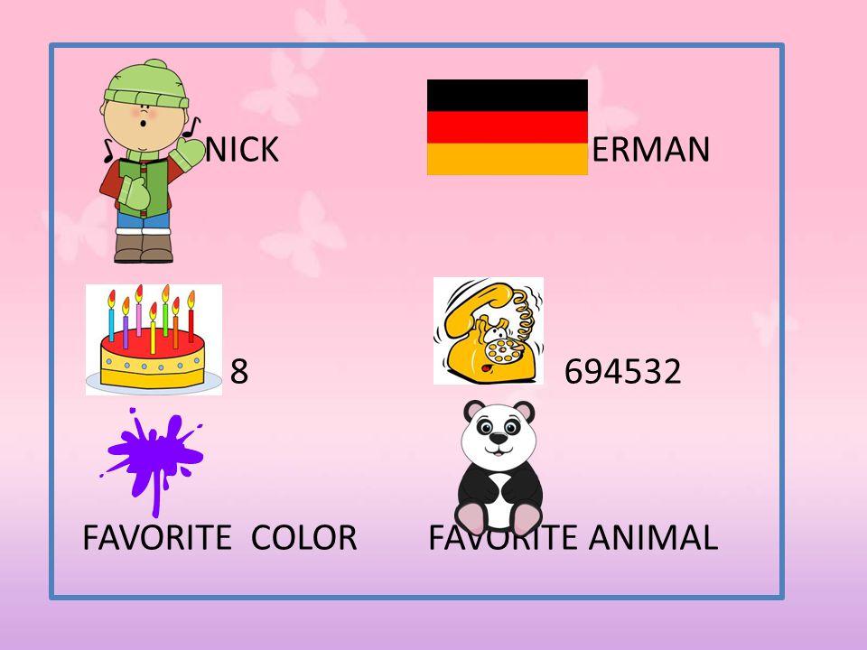 NICK GERMAN 8 694532 FAVORITE COLOR FAVORITE ANIMAL