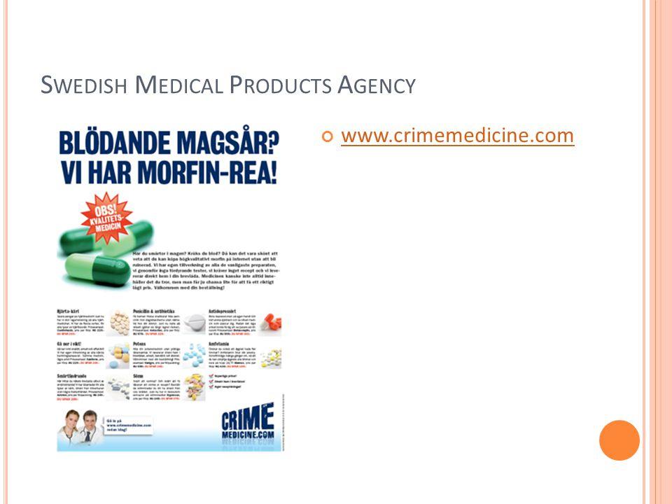 S WEDISH M EDICAL P RODUCTS A GENCY www.crimemedicine.com