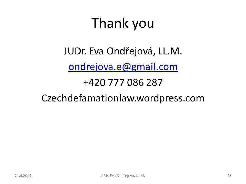 Thank you JUDr. Eva Ondřejová, LL.M.
