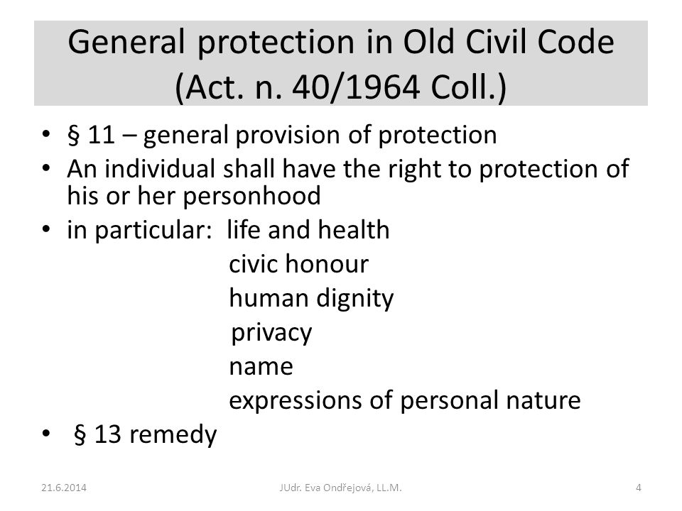General protection in Old Civil Code (Act. n.